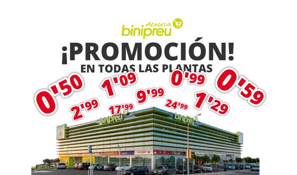 Promociones en todas las plantas de Binipreu Menorca